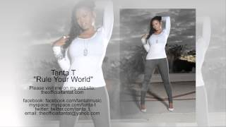 TANTA T - Rule Your World