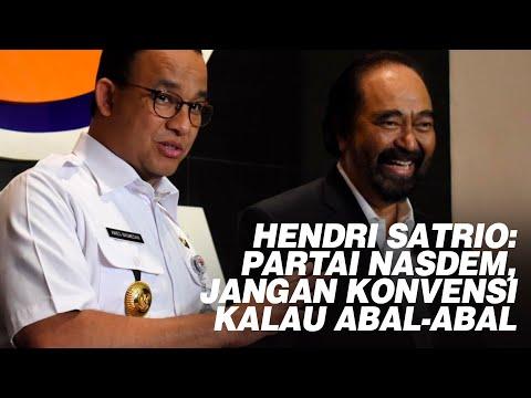 Hendri Satrio: Partai Nasdem, Jangan Konvensi Kalau Abal-abal