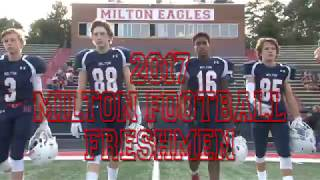 2017 Milton Football Freshmen Season Video (Banquet Video)