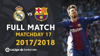 Real Madrid vs FC Barcelona (0-3) Matchday 17 2017/2018 - FULL MATCH