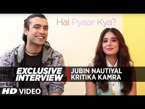 Interview: Jubin Nautiyal & Kritika Kamra