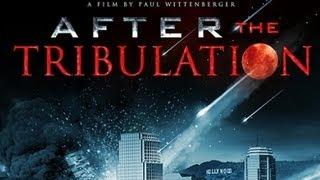 After The Tribulation Full Movie  Alex Jones