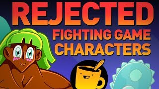 Rejected Fighting Game Characters
