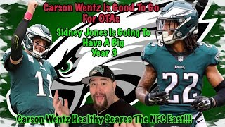 Carson Wentz Is Healthy And A Go For OTAs | Cowboys Should Be Scared | Sidney Jones's Big Year 2019