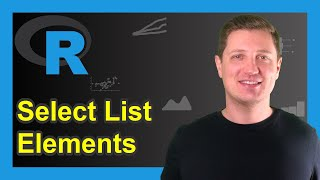 Select Multiple Elements from List in R (Example)   Extract & Subset Lists   list() & c() Functions