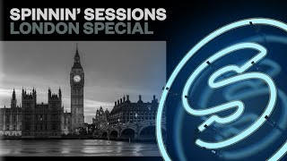 Spinnin' Sessions Radio - Episode #320 | London Special