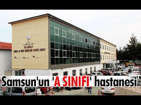 Samsun'un'A sınıfı' hastanesi
