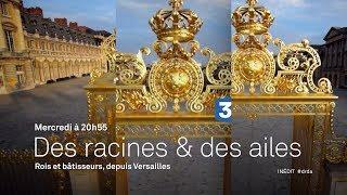 Rois et bâtisseurs, depuis Versailles - Bande-annonce