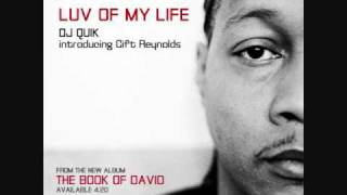 ♪♪  Dj Quik  ft  Gift Reynolds - Luv Of My Life  ♪♪