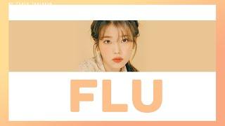 [COLOR CODED/THAISUB] IU - Flu #พีชซับไทย