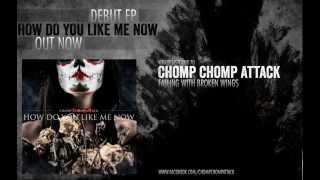 Chomp Chomp Attack - Falling With Broken Wings (Official Lyric Video)