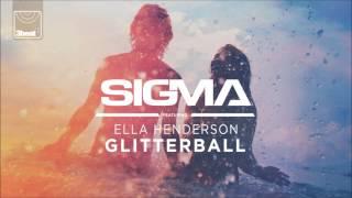Sigma ft. Ella Henderson - Glitterball (Hollaphonic Radio Edit)