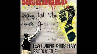 Where Did The Music Go Feat  Chris Ray |Produced By Main Event West|