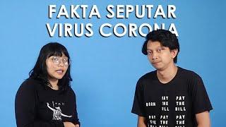 Fakta-fakta Seputar Virus Corona, Mulai dari Penyebab sampai Cara Menghindarinya