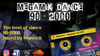 Megamix dance anni 90-2000 (the best of 90-2000 mixed compilation)