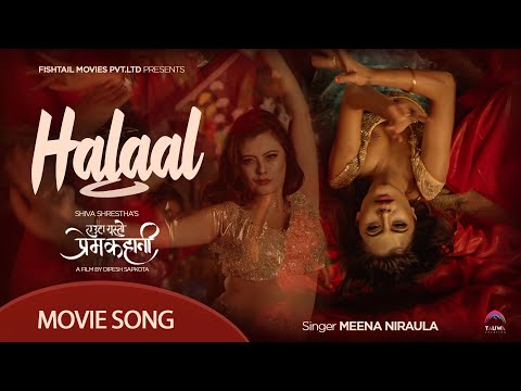 Halaal | Nepali Movie Yeuta Yesto Prem Kahani's Song