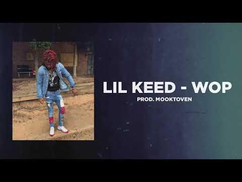"""Lil Keed – """"Wop"""""""