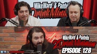 2 Drink Minimum - Episode 128