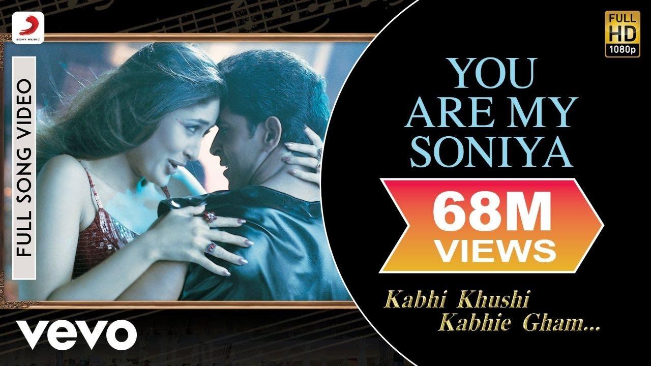 You Are My Soniya - K3G|Kareena Kapoor, Hrithik Roshan|Sonu Nigam, Alka Yagnik - Sonu Nigam & Alka Yagnik Lyrics in hindi