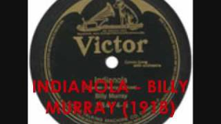 First World War Song: Indianola - Billy Murray (1918)
