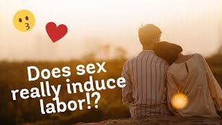 Natural Labor Induction Series: Evidence on Sex