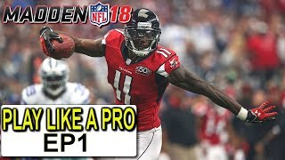 PLAY MADDEN 18 LIKE THE PROS PT1 MADDEN 18 ULTIMATE TEAM GAMEPLAY+TIPS+SCHEME