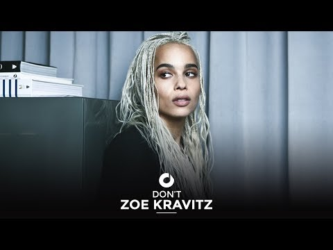 Don't (Song) by Zoe Kravitz