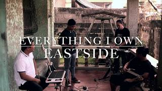 Everything I Own   Eastside Band Cover