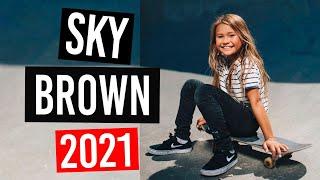 Sky Brown 2021  Steezy Mixtape   Skateboarding Compilation