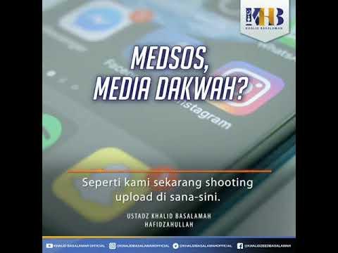 Medsos, Media dakwah? ustadz Khalid Basalamah