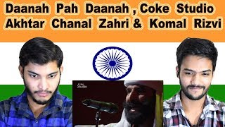 Gambar cover Indian reaction on Daanah Pah Daanah Coke Sudio | Akhtar Chanal Zahri & Komal Rizvi | Swaggy d