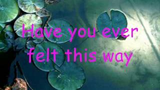 Have you ever been in Love - Céline Dion [LYRICS]