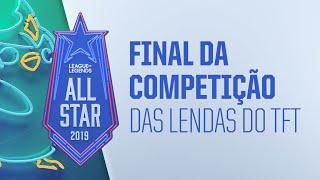 All-Star - Dia 3 | Final da Competição das Lendas do TFT