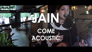 Jain - Come -  Acoustic [Live in Paris]