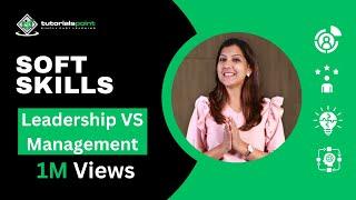 Soft Skills - Leadership Vs Management
