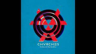 CHVRCHES - Broken Bones (Instrumental)