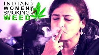 Indian Women Smoke MARIJUANA For The First Time