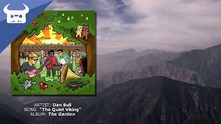 Dan Bull - The Quiet Viking