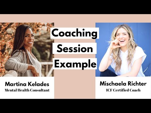 Sample Life Coaching Session With An ICF Certified Coach