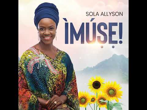 Best Yoruba Worship by Shola Allyson