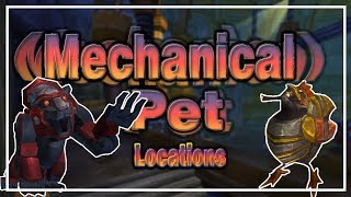 All Mechanical Pet Taming Locations│World of Warcraft