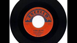 LARRY BIRDSONG -  PLEADIN' FOR LOVE -  YOU'LL NEVER NEVER KNOW  - EXCELLO 45 2076