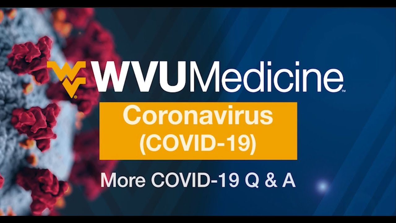 Play More COVID-19 Q&A from WVU Medicine