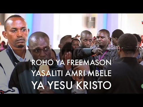 ROHO YA FREEMASON YAPIGWA NA YESU KRISTO NDANI YA VUKA YORDANI NGARAMTONI ARUSHA