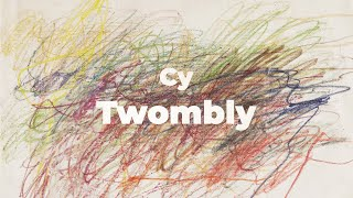 Cy Twombly: Prompting Curiosity