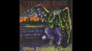 Teenage Rage-Ataque-History Of the Day-Just Can't Have it all