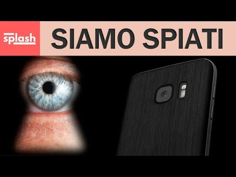 Siamo spiati | Audio e video registrato a tua insaputa su Android | Splash Be Smart