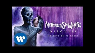 Motionless In White   Holding On To Smoke (Official Audio)