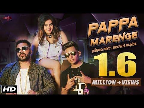 Papa Marenge (Full Song) - Kiingg Feat  Brown Munda, Shristi   New Hindi Song 2018   Latest Hit Song