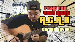 Fight For Your Right by ACAB rythm & solo.